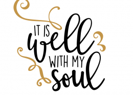 Free SVG cut Files - It is Well with my Soul