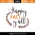 Free SVG cut files - Happy Fall Y'all