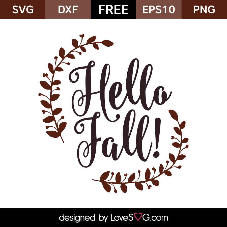 Free SVG Cut Files   Hello Fall