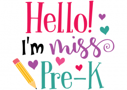 Free SVG files - Hello I'm Miss Pre-K