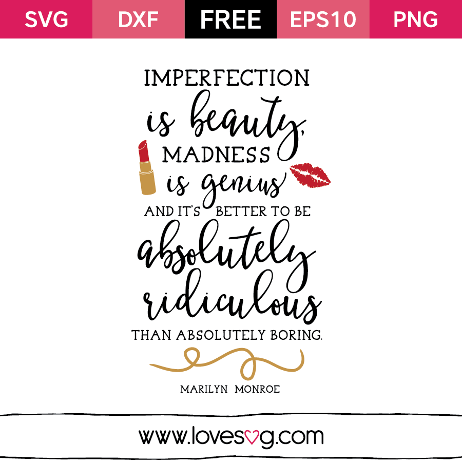 Imperfection is Beauty - Free SVG cut file - Quote - Marilyn Monroe - Beauty - Fashion