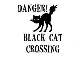 Free SVG cut file - Danger! Black Cat Crossing