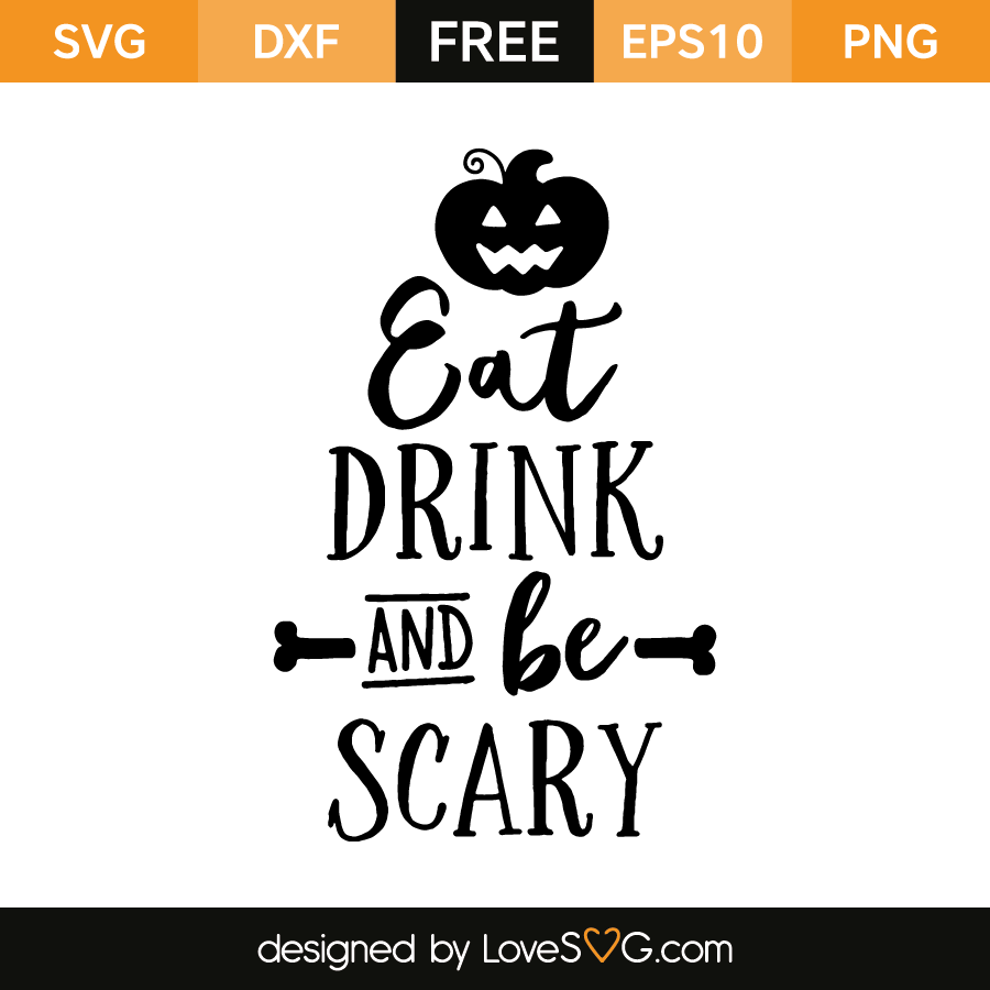 338961e1af4 Eat Drink and be Scary
