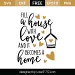 Free SVG cut file - Fill a house with Love
