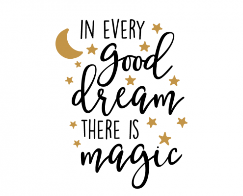 Free SVG cut file - In every Good Dream there is Magic