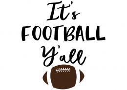 Free SVG cut files - It's Football Y'all