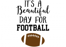 Free SVG cut file - It's a beautiful day for Football