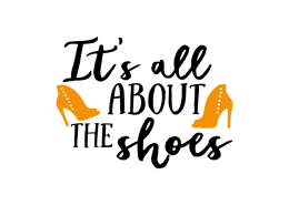 Free SVG cut file - It's all about the shoes