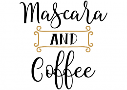 Free SVG cut file - Mascara and Coffee