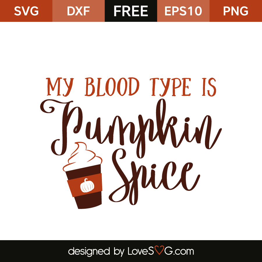 my blood type is pumpkin spice lovesvg com autumn clip art free red maple autumn clip art free christmas