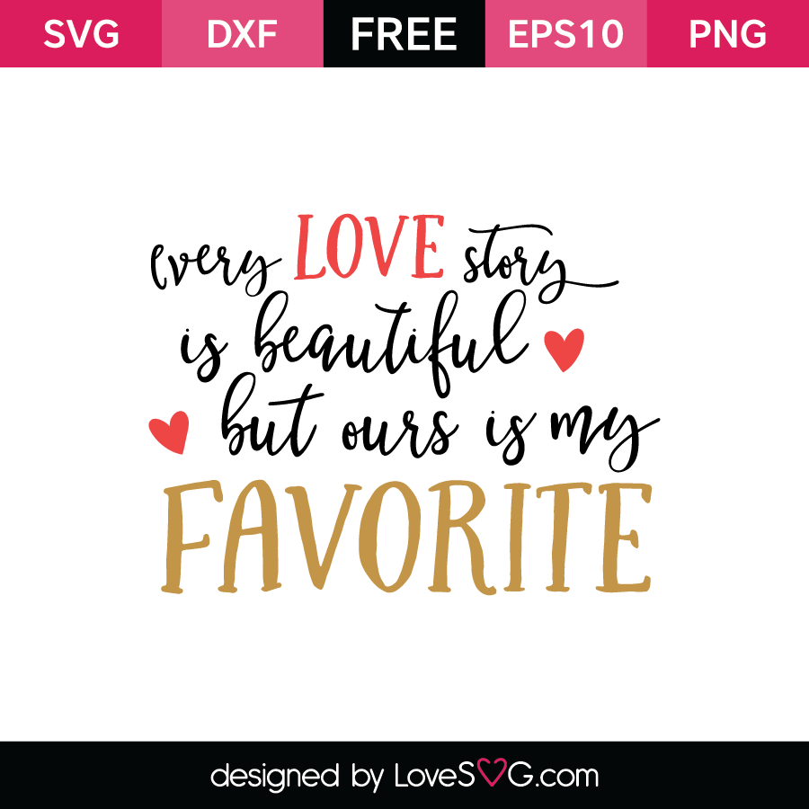 Free SVG cut file - My Favortite Story is Beautiful