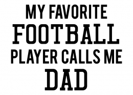 Free SVG cut file - My Favorite Football Player calls me Dad