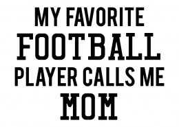 Free SVG cut file - My Favorite Football Player calls me Mom