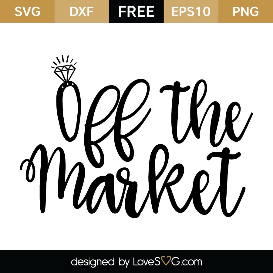 Off The Market Lovesvg Com
