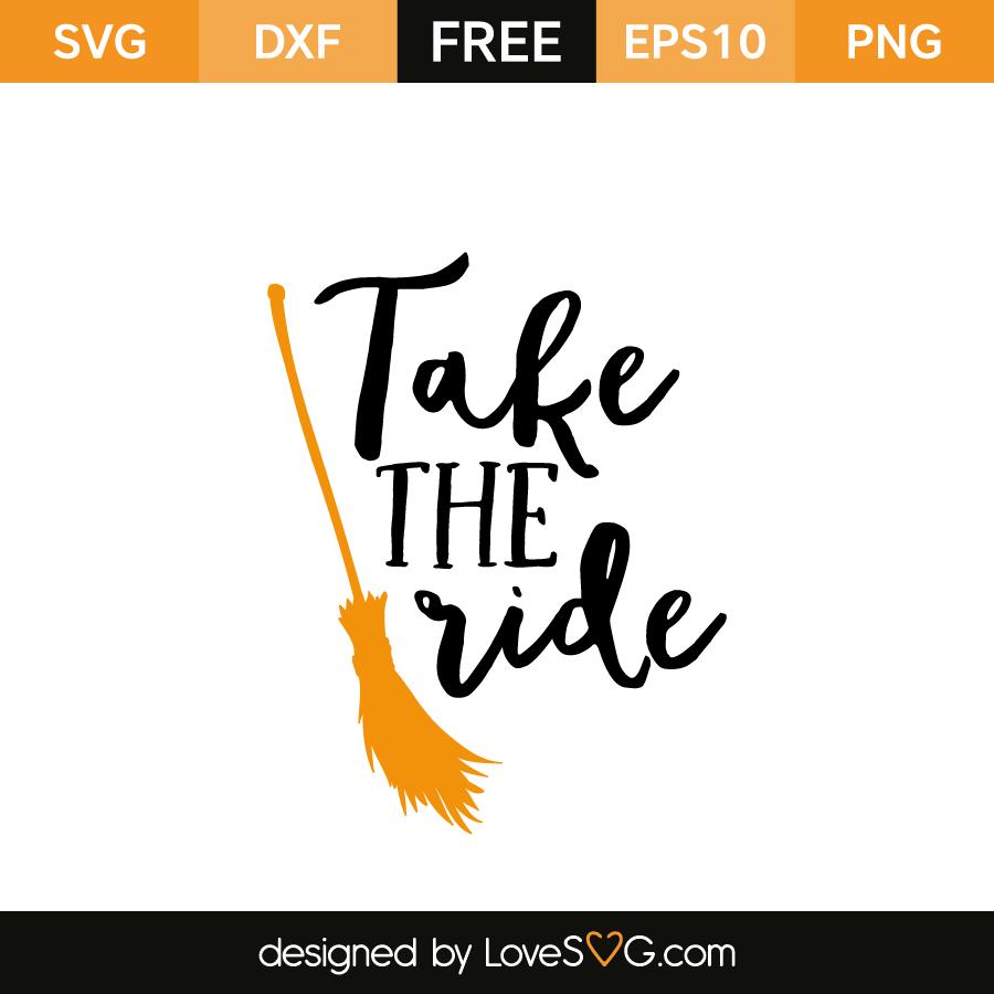 Free SVG cut file - Take the ride