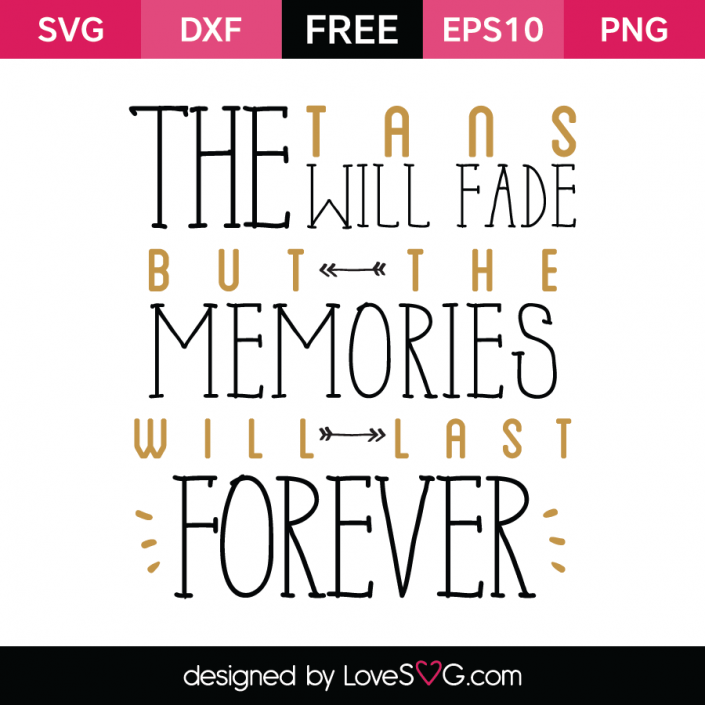 Free SVG cut file - The tans will fade