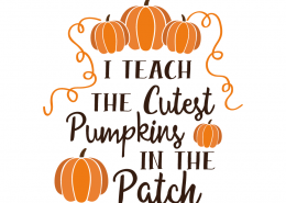 Free SVG file - I Teach the cutest Pumpkins in the patch