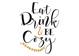 Free SVG cut file - Eat Drink & be Cozy