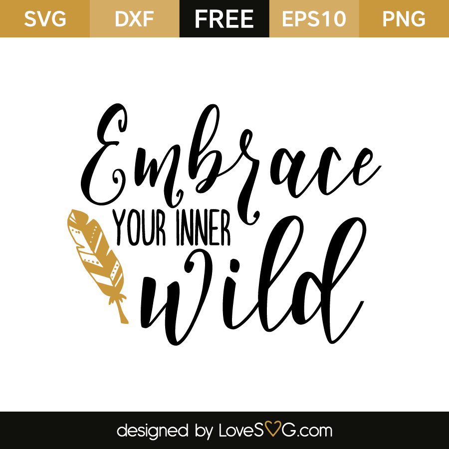Free SVG cut file - Embrace you inner wild