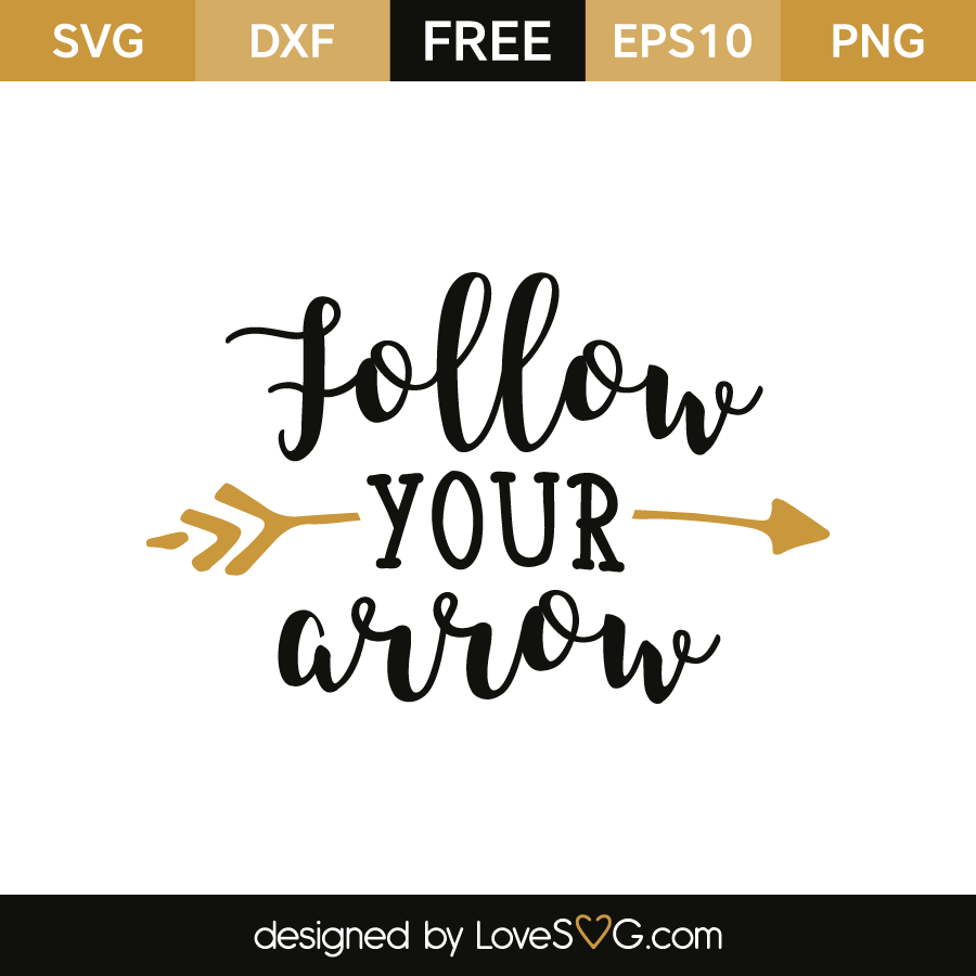 Free SVG cut file - Follow your heart