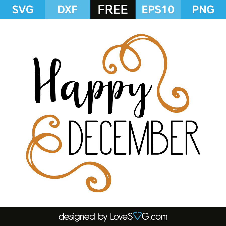 Free SVG cut file - Happy December