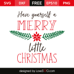 Free SVG cut file - Have yourself a merry christmas