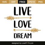Free svg cut file - Live love dream