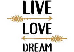Free svg cut file - Live love dream