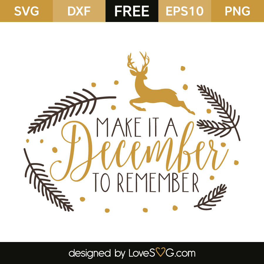 Free SVG cut file - Make it a december to remember