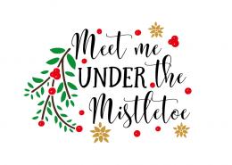 Free SVG cut file - Meet me under the Mistletoe