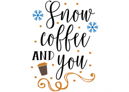 Free SVG cut file - Snow Coffee and Snow