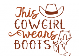 Free svg cut file - This cowgirl wears boots