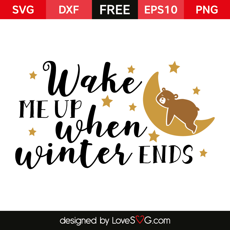 Wake me up when winter ends for Bathroom quotes svg
