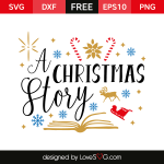 Free SVG cut files - A Christmas Story