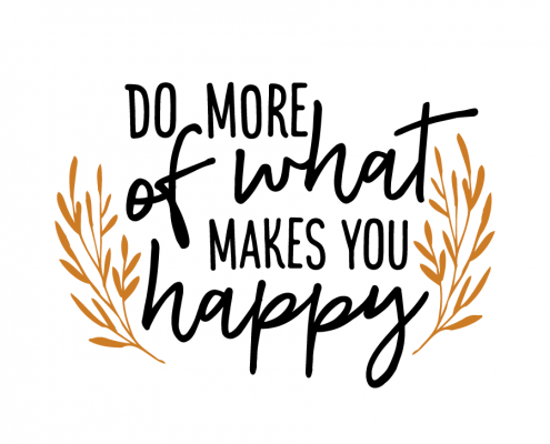 Free SVG cut file - Do more of what makes you happy