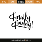 Free SVG cut file - Finally Friday