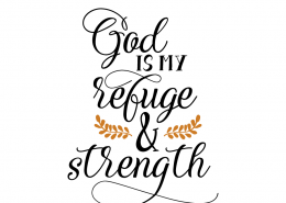 Free SVG cut file - God is my refuge & strength