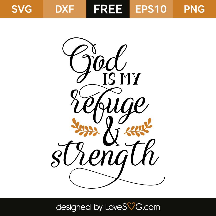 God Is My Refuge & Strength