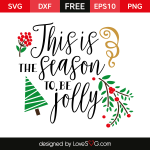 Free SVG cut file - This is the season to be Jolly