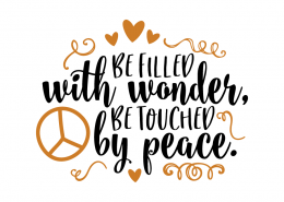 Free SVG cut file - Be filled with wonder Be touched by peace