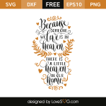 Free SVG cut file - Because someone we love is in heaver