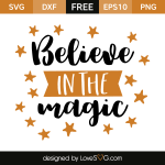 Free SVG cut file - Believe in Magic