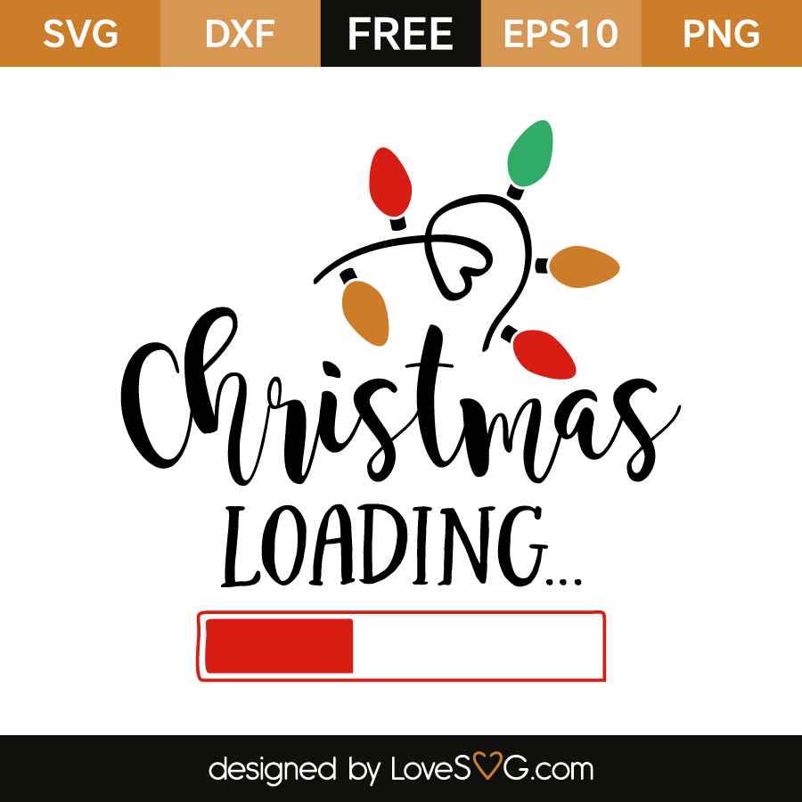 Free SVG cut file - Christmas Loading