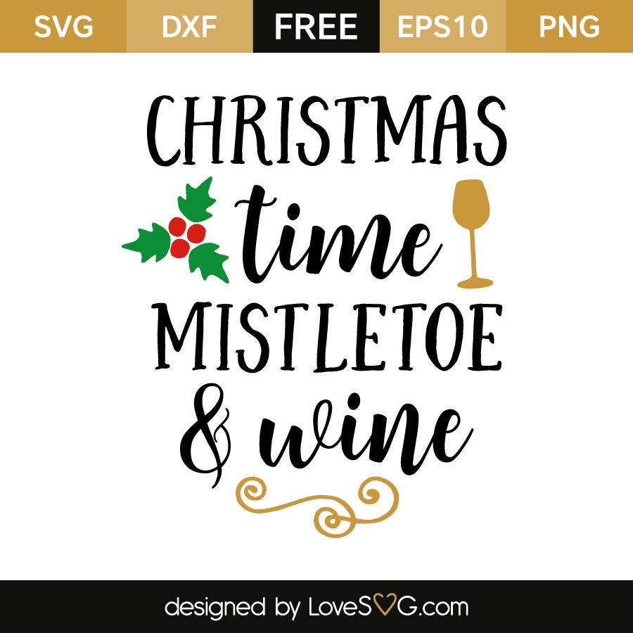 Free SVG cut file - Christmas time mistletoe and wine