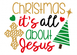 Free SVG cut file - Christmas it's all about Jesus