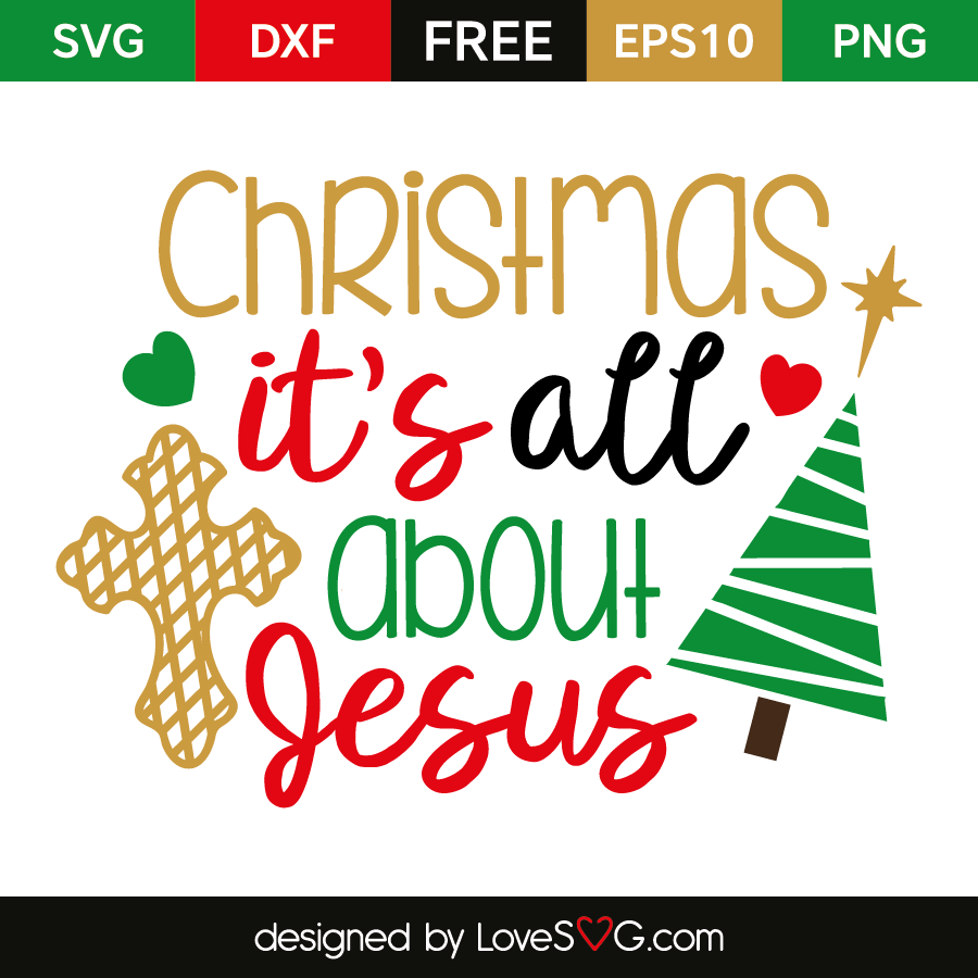 Download Christmas it's all about Jesus | Lovesvg.com