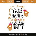 Free SVG cut file - Cold Hands Warm Heart