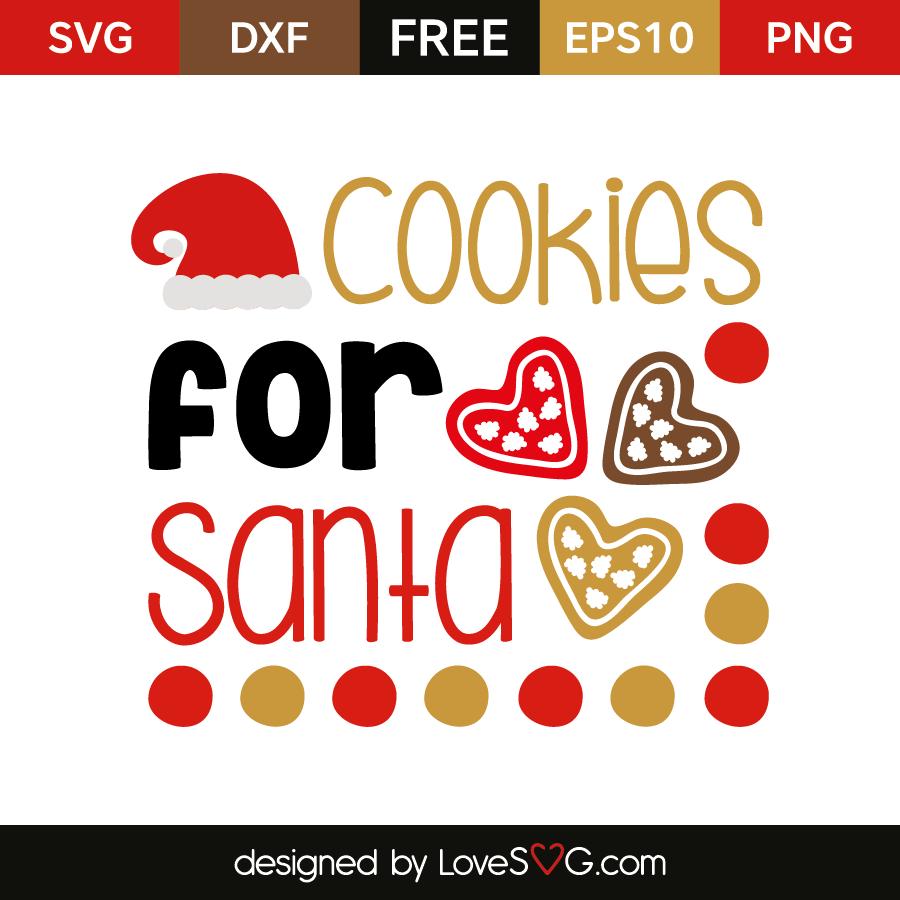 Cookies For Santa Lovesvg Com
