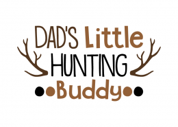 Free SVG cut file - Dad's little Hunting Buddy