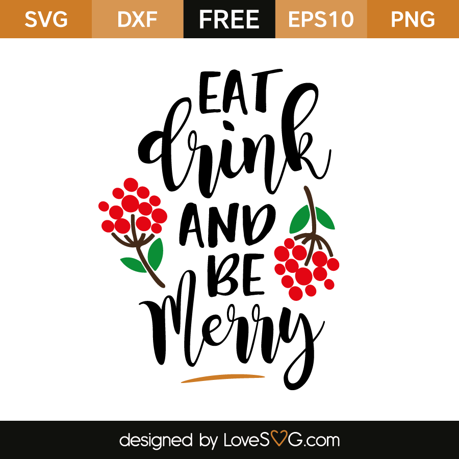Free Svg Eat Drink And Be Merry